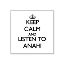 Keep Calm and listen to Anahi Sticker