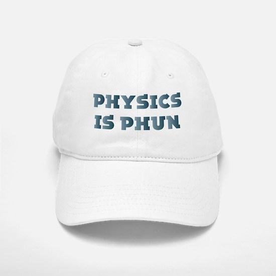 Physics Is Fun Baseball Baseball Cap