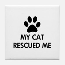 My Cat Rescued Me Tile Coaster