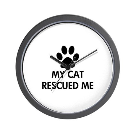 My Cat Rescued Me Wall Clock