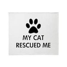 My Cat Rescued Me Throw Blanket