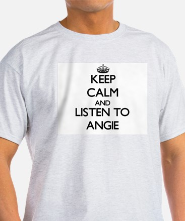 Keep Calm and listen to Angie T-Shirt