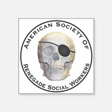 """Renegade Social Workers Square Sticker 3"""" x 3"""""""