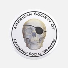 """Renegade Social Workers 3.5"""" Button"""