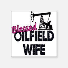 Blessed Oilfield Wife Sticker