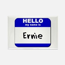 hello my name is ernie Rectangle Magnet