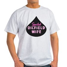 Spoiled Oilfield Wife Oil Drop Pink T-Shirt