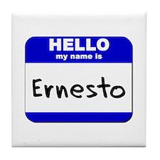 hello my name is ernesto  Tile Coaster