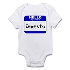hello my name is ernesto  Infant Bodysuit