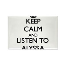 Keep Calm and listen to Alyssa Magnets