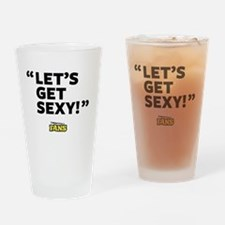 Let's get sexy Drinking Glass