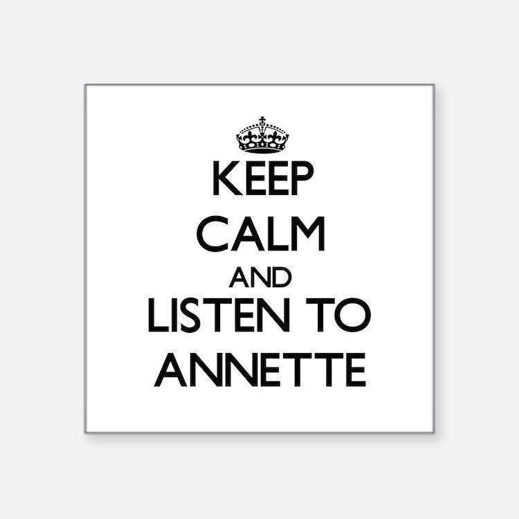 Keep Calm and listen to Annette Sticker