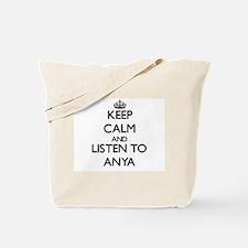 Keep Calm and listen to Anya Tote Bag