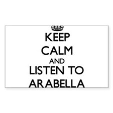 Keep Calm and listen to Arabella Decal