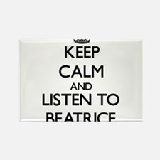 Keep Calm and listen to Beatrice Magnets