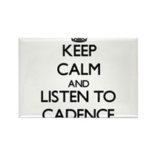 Keep Calm and listen to Cadence Magnets