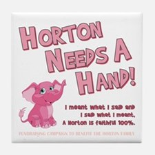 Horton Needs... Tile Coaster