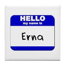 hello my name is erna  Tile Coaster