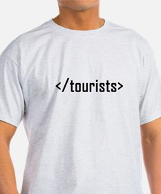 End of tourists T-Shirt
