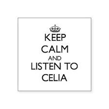 Keep Calm and listen to Celia Sticker