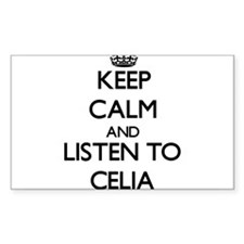 Keep Calm and listen to Celia Bumper Stickers
