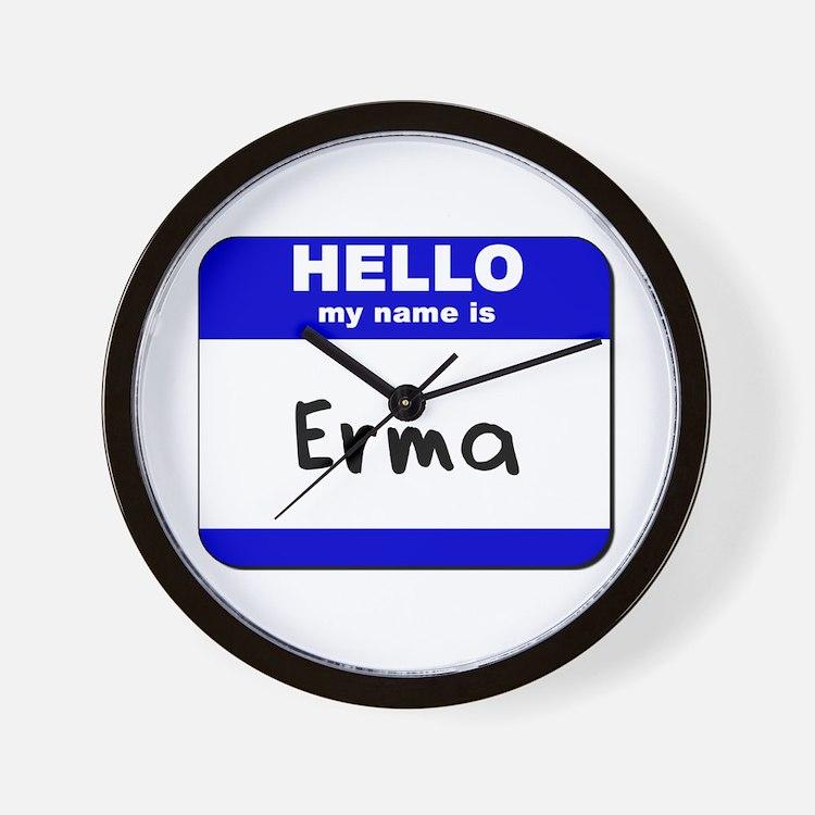 hello my name is erma  Wall Clock