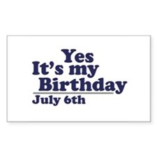 July 6 Birthday Rectangle Decal