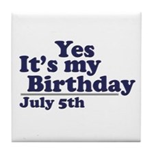July 5 Birthday Tile Coaster