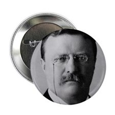 "Theodore Roosevelt 2.25"" Button"