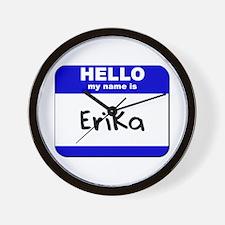 hello my name is erika  Wall Clock