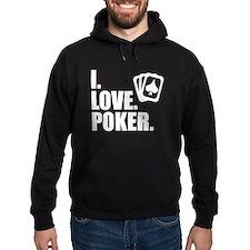 I Love Poker Hoodie