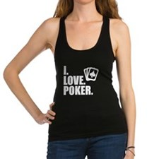 I Love Poker Racerback Tank Top