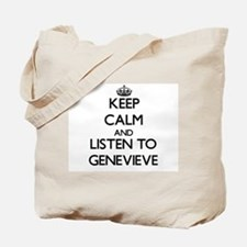 Keep Calm and listen to Genevieve Tote Bag