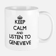 Keep Calm and listen to Genevieve Mugs