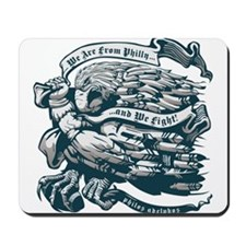 WE ARE FROM PHILLY AND WE FIGHT! Mousepad