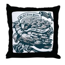 WE ARE FROM PHILLY AND WE FIGHT! Throw Pillow