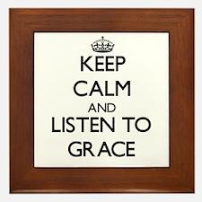 Keep Calm and listen to Grace Framed Tile