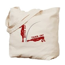 Under the dome - better out than in? Tote Bag