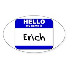 hello my name is erich Oval Decal