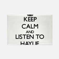 Keep Calm and listen to Haylie Magnets