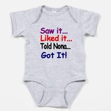 Saw It, Liked It, Told Nona, Got It! Baby Bodysuit