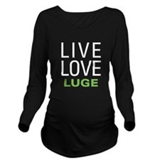 Live Love Luge Long Sleeve Maternity T-Shirt