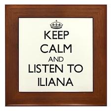 Keep Calm and listen to Iliana Framed Tile