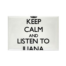 Keep Calm and listen to Iliana Magnets