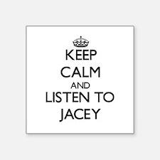 Keep Calm and listen to Jacey Sticker