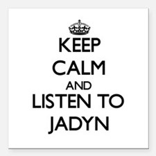 """Keep Calm and listen to Jadyn Square Car Magnet 3"""""""