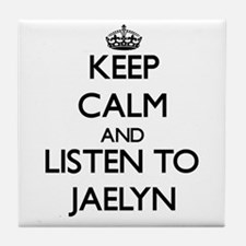 Keep Calm and listen to Jaelyn Tile Coaster