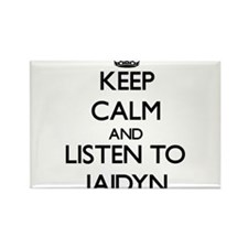 Keep Calm and listen to Jaidyn Magnets