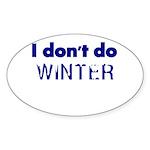 I dont do Winter Sticker