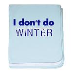 I dont do Winter baby blanket